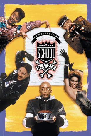 movie poster for School Daze
