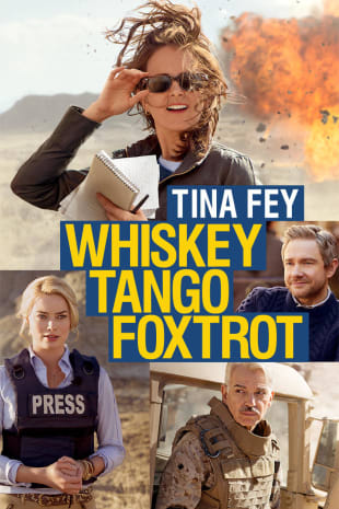 movie poster for Whiskey Tango Foxtrot