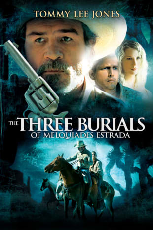 movie poster for The Three Burials Of Melquiades Estrada