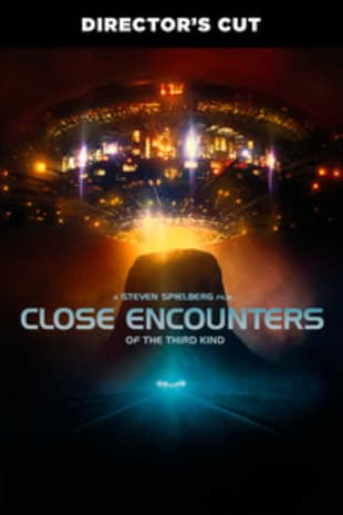 movie poster for Close Encounters Of The Third Kind (Director's Cut)