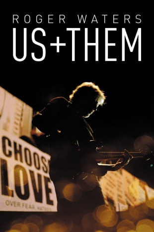 movie poster for Roger Waters Us + Them
