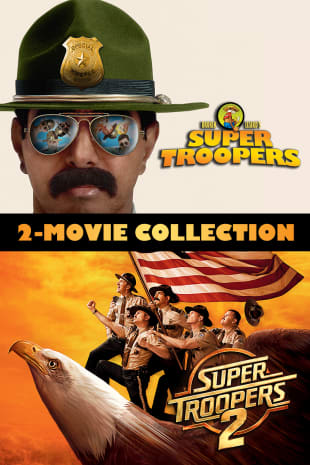 movie poster for Super Troopers 2-Movie Collection