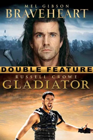 movie poster for Braveheart + Gladiator