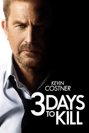 movie poster for 3 Days To Kill