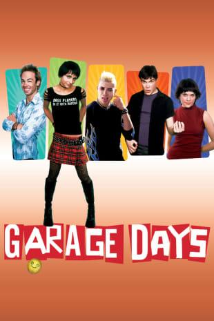 movie poster for Garage Days