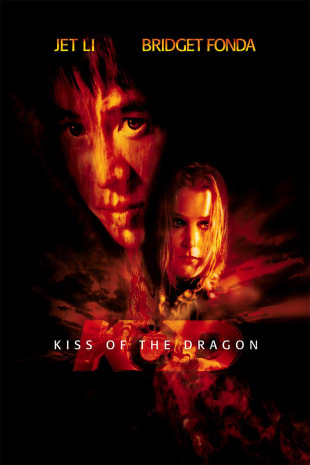 movie poster for Kiss of the Dragon