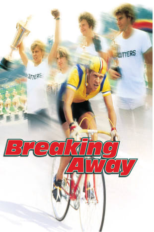 movie poster for Breaking Away