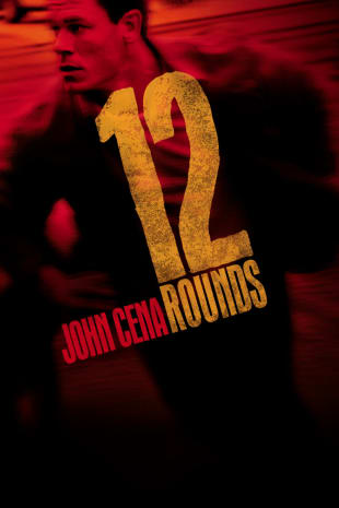 movie poster for 12 Rounds