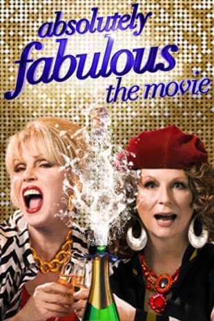movie poster for Absolutely Fabulous: The Movie