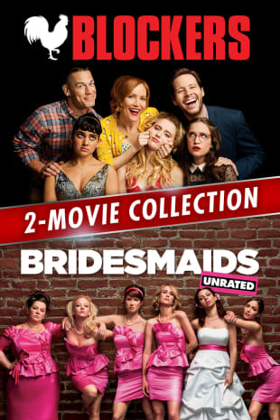 movie poster for Blockers / Bridesmaids (Unrated) Bundle