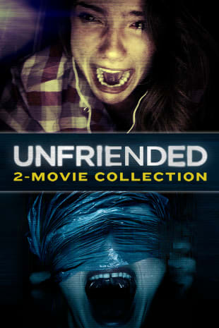movie poster for Unfriended 2-Movie Bundle