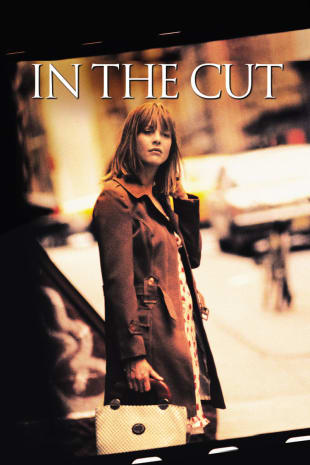 movie poster for In The Cut