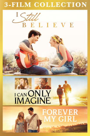 movie poster for I Still Believe / I Can Only Imagine / Forever My Girl 3-Film Collection
