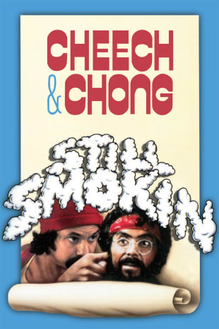 movie poster for Cheech & Chong's Still Smokin'