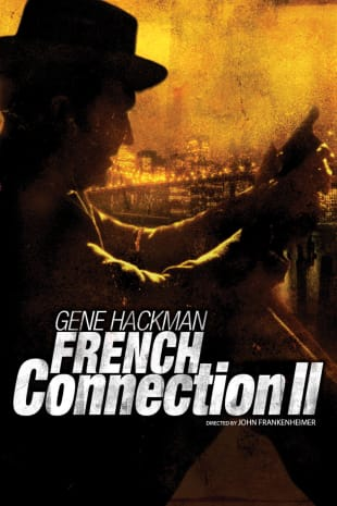movie poster for The French Connection II