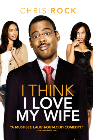 movie poster for I Think I Love My Wife