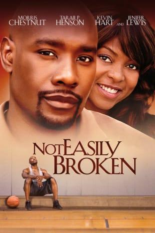 movie poster for Not Easily Broken