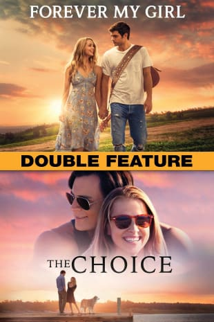 movie poster for Forever My Girl / The Choice Double Feature