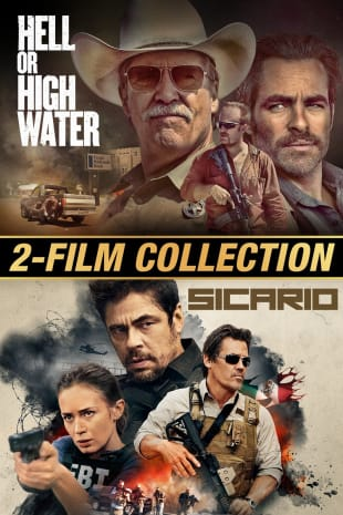movie poster for Hell or High Water / Sicario Double Feature