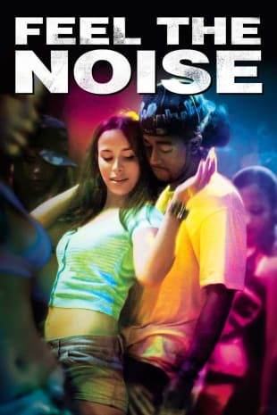movie poster for Feel The Noise