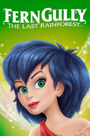 movie poster for FernGully... The Last Rainforest