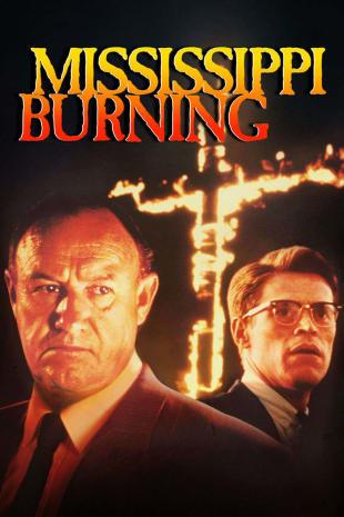 movie poster for Mississippi Burning