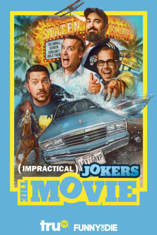 movie poster for Impractical Jokers: The Movie