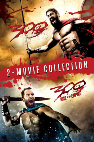 movie poster for 300 / 300: Rise Of An Empire Double Feature