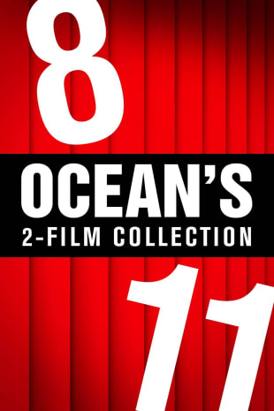 movie poster for Ocean's 8 & Ocean's 11 2-Film Collection