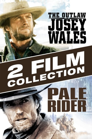 movie poster for The Outlaw of Josey Wales/Pale Rider 2-Film Collection