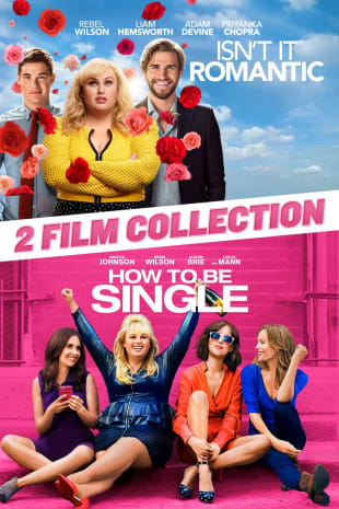 movie poster for Isn't It Romantic & How to Be Single 2-Film Bundle