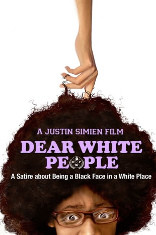 movie poster for Dear White People