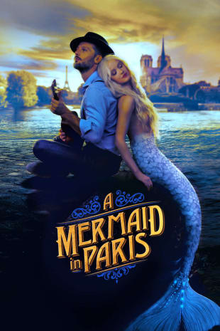 movie poster for A Mermaid In Paris