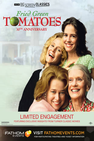 movie poster for Fried Green Tomatoes 30th Anniversary presented by TCM