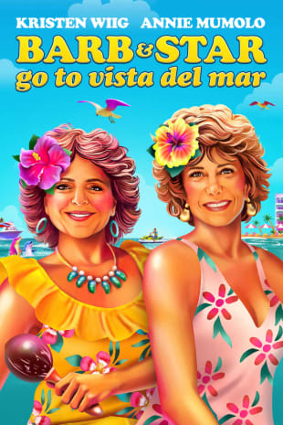 movie poster for Barb And Star Go To Vista del Mar