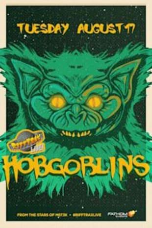 movie poster for RiffTrax Live: Hobgoblins
