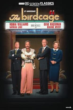 movie poster for The Birdcage 25th Anniversary presented by TCM