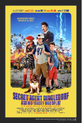 movie poster for Secret Agent Dingledorf and His Trusty Dog Splat