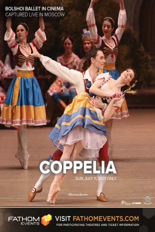 movie poster for Bolshoi Ballet: Coppelia (Encore)