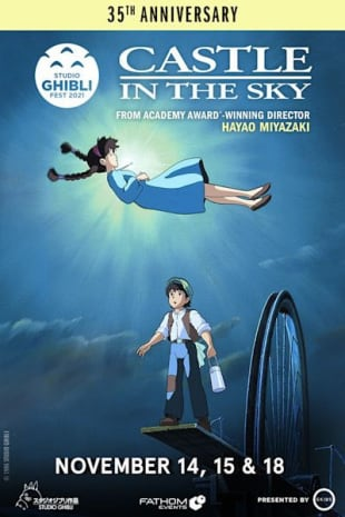movie poster for Castle in the Sky 35th Anniversary – Studio Ghibli Fest 2021