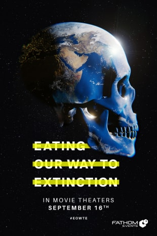 movie poster for Eating Our Way to Extinction