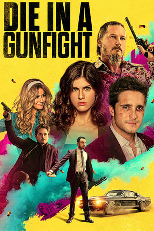 movie poster for Die In A Gunfight