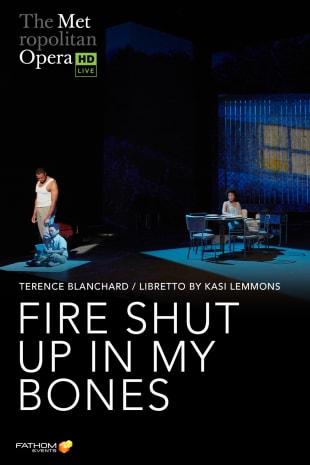 movie poster for MetLive: Fire Shut Up In My Bones