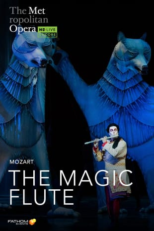 movie poster for MetEn: The Magic Flute Holiday Encore (2021)