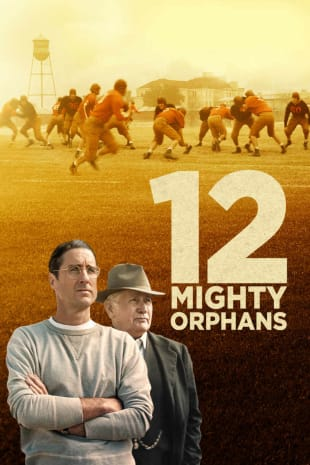 movie poster for 12 Mighty Orphans