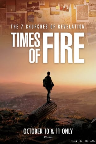 movie poster for The 7 Churches of Revelation – Times of Fire