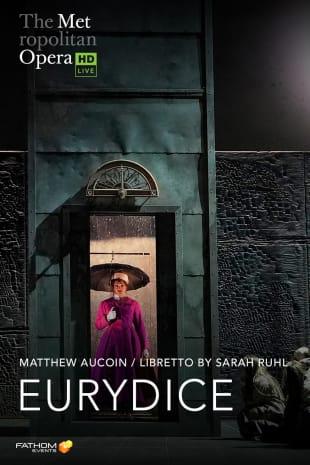 movie poster for MetEn: Eurydice Encore