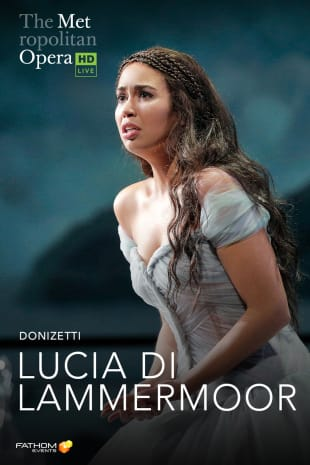 movie poster for MetEn: Lucia Di Lammermoor Encore
