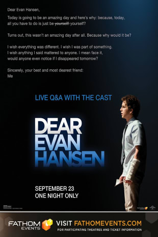 movie poster for DEAR EVAN HANSEN w/Live Q&A With Cast