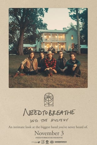 movie poster for NEEDTOBREATHE Into the Mystery